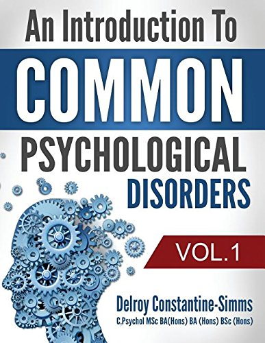 9781943280643: An Introduction To Common Psychological Disorders: Volume 1
