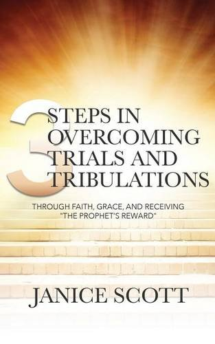 9781943294282: 3 Steps in Overcoming Trials and Tribulations