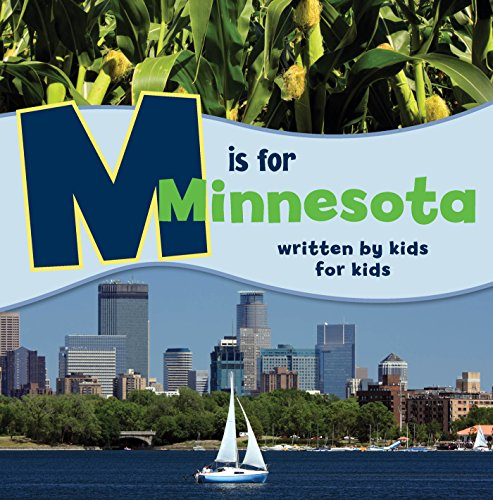 9781943328079: M is for Minnesota: Written by Kids for Kids (See My State)