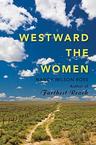 9781943328345: Westward the Women