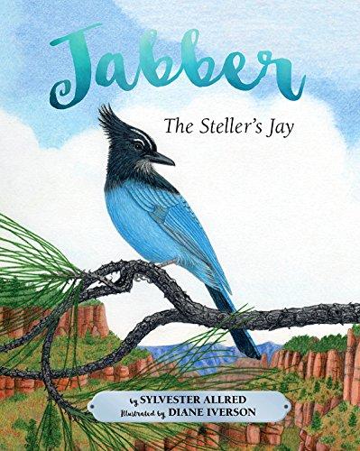9781943328895: Jabber the Steller's Jay