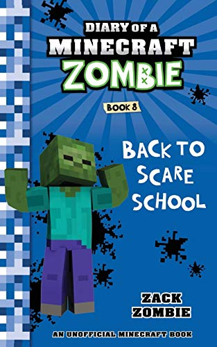 9781943330157: Diary of a Minecraft Zombie Book 8: Back To Scare School
