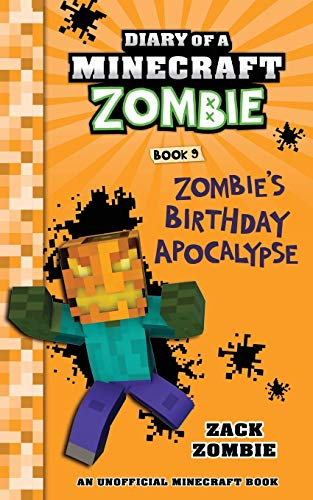 9781943330164: Diary of a Minecraft Zombie Book 9: Zombie's Birthday Apocalypse (An Unofficial Minecraft Book): Volume 9
