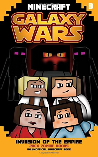 9781943330218: Minecraft Galaxy Wars Book 3: Invasion of the Empire (Volume 3)