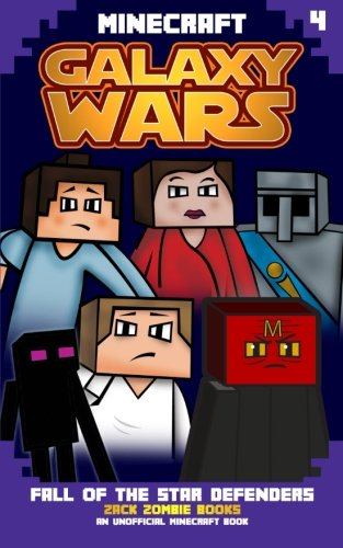 9781943330225: Minecraft Galaxy Wars Book 4: Fall of the Star Defenders (Volume 4)