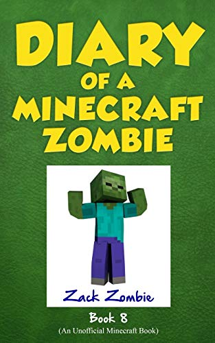 9781943330676: Diary of a Minecraft Zombie Book 8: Back to Scare School