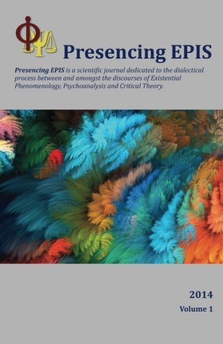 Presencing EPIS Journal 2014: A Scientific Journal: Boileau PhD, Dr