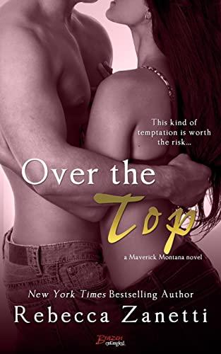 Over The Top: Rebecca Zanetti
