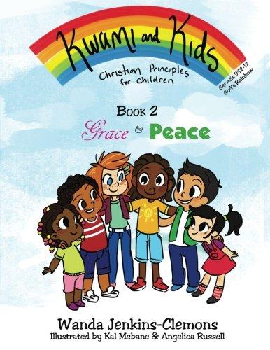 Kwami and Kids: Grace and Peace (Kwami: Wanda Jenkins-Clemons