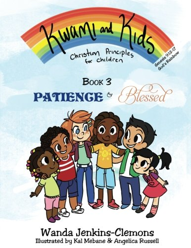 Kwami and Kids: Patience & Blessed (Kwami: Jenkins-Clemons, Wanda