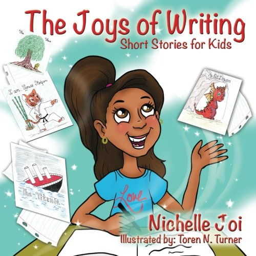 9781943343720: The Joys of Writing: Short Stories For Kids