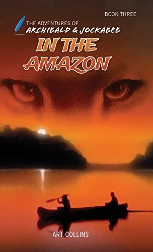 In the Amazon: Art Collins
