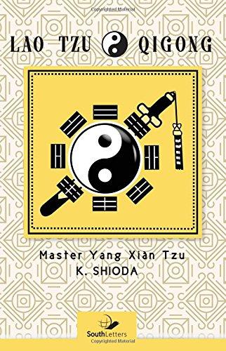 9781943350278: Lao Tzu Qigong: Master Yang Xian Tzu