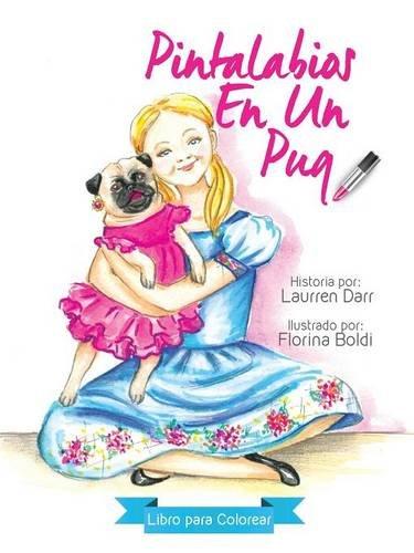 9781943356157: Pintalabios En Un Pug - Libro Para Colorear