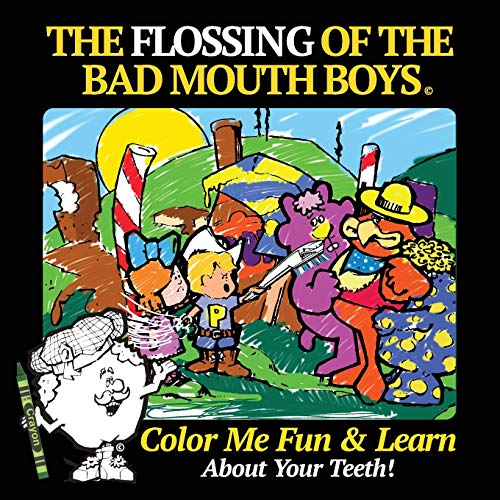 The Flossing of the Bad Mouth Boys: Roland Lasher