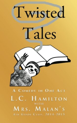 9781943367009: Twisted Tales: A Comedy in One Act