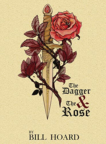 9781943383092: The Dagger and the Rose