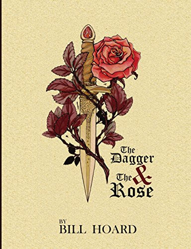 9781943383108: The Dagger and the Rose