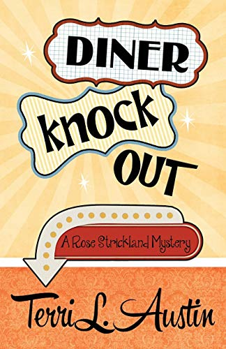 9781943390090: Diner Knock Out (A Rose Strickland Mystery) (Volume 4)