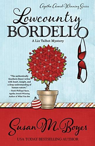 9781943390175: Lowcountry Bordello (A Liz Talbot Mystery) (Volume 4)