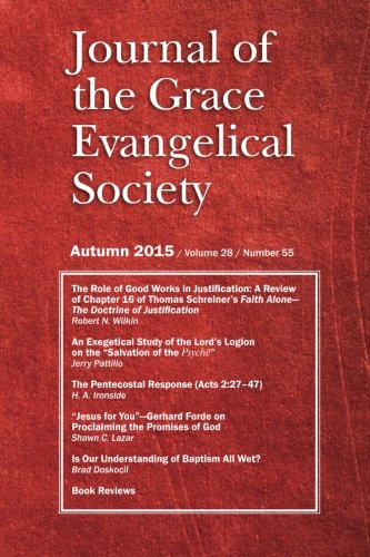 9781943399055: Journal of the Grace Evangelical Society (Autumn 2015)