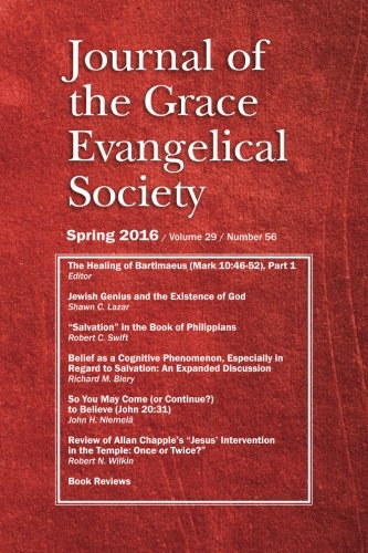 9781943399086: Journal of the Grace Evangelical Society (Spring 2016)