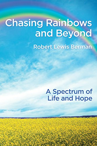 9781943401048: Chasing Rainbows and Beyond: A Spectrum of Life and Hope