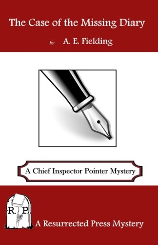 9781943403080: The Case of the Missing Diary: A Chief Inspector Pointer Mystery