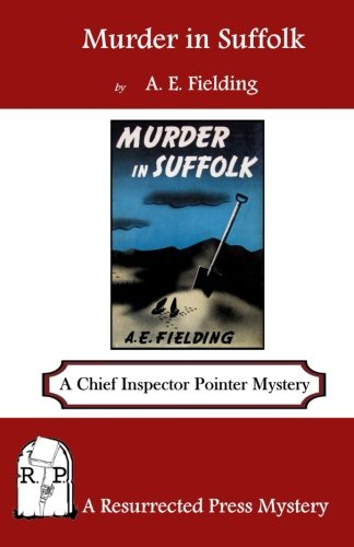 Murder in Suffolk: A Chief Inspector Pointer Mystery: A. E. Fielding