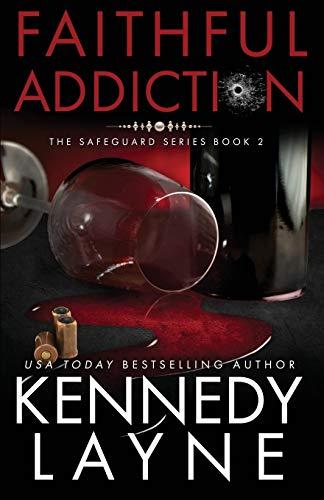 9781943420155: Faithful Addiction: The Safeguard Series, Book Two