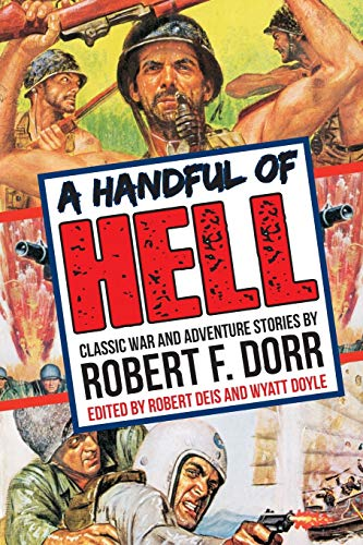 9781943444083: A Handful of Hell: Classic War and Adventure Stories (The Men's Adventure Library)