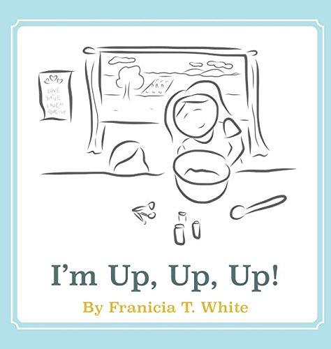 9781943449088: I'm Up, Up, Up!