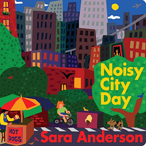 9781943459001: Noisy City Day