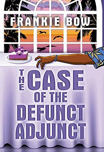 9781943476015: The Case of the Defunct Adjunct: In Which Molly Takes On the Student Retention Office and Loses Her Office Chair (Professor Molly Mysteries Book 0)