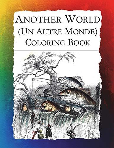 Another World (Un Autre Monde) Coloring Book: Bow, Frankie