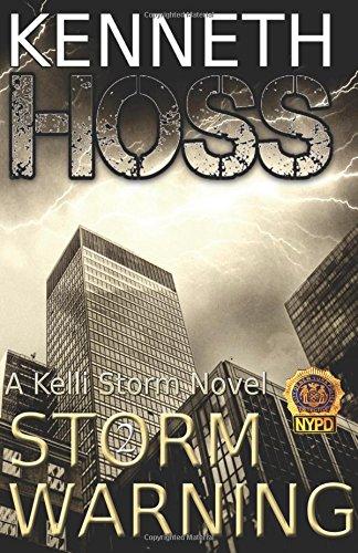 9781943477074: Storm Warning (A Kelli Storm Novel) (Volume 2)