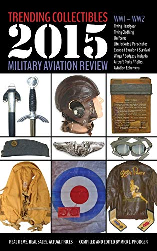 9781943492008: Trending Collectibles: 2015 Military Aviation Review-WW1 WW2