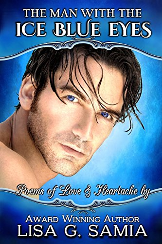 The Man with the Ice Blue Eyes: Lisa G Samia