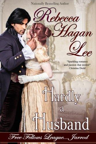 9781943505043: Hardly a Husband (Free Fellows League) (Volume 3)