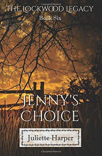 9781943516995: Jenny's Choice (The Lockwood Legacy) (Volume 6)