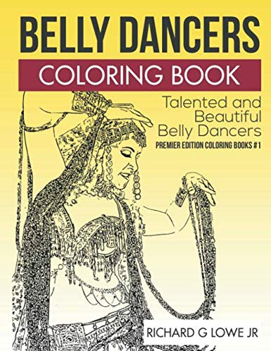9781943517398: Belly Dancers Coloring Book: Talented and Beautiful Belly Dancers: Volume 1 (Coloring Books)