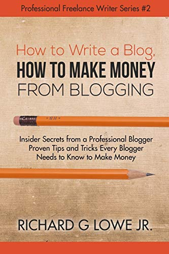 How to Write a Blog, How to: Richard G Lowe