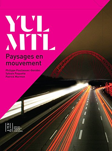 Yul/Mtl: Paysages En Mouvement (Paperback): Patrick Marmen