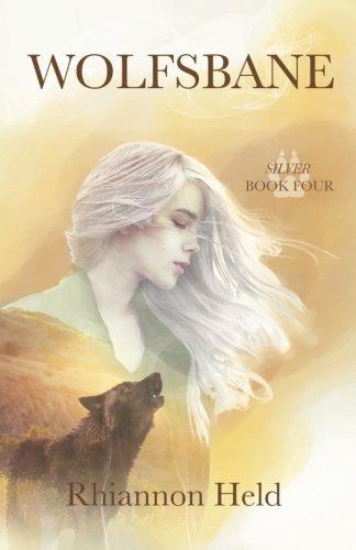 Wolfsbane (Silver) (Volume 4): Rhiannon Held