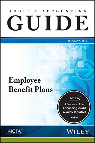 9781943546473: Audit and Accounting Guide: Employee Benefit Plans