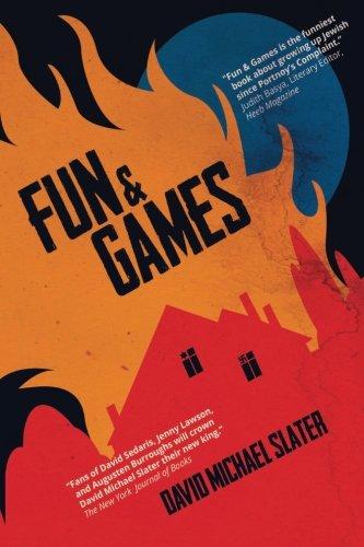 Fun & Games: Slater, David Michael