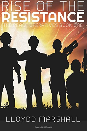 9781943549948: Rise of the Resistance (The Peace Operatives) (Volume 1)