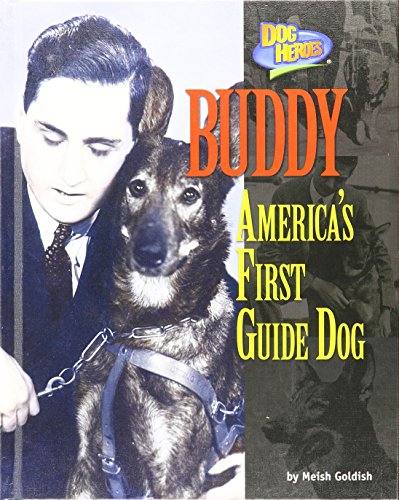 9781943553099: Buddy: America's First Guide Dog (Dog Heroes)