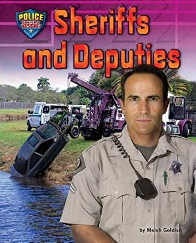 9781943553167: Sheriffs and Deputies (Police: Search & Rescue!)