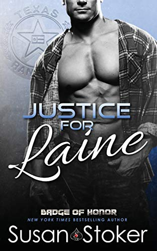 Justice for Laine (Badge of Honor: Texas Heroes) (Volume 4): Stoker, Susan